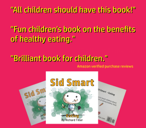 Sid Smart - the children's book about health and nutrition has had positive reviews on Amazon.