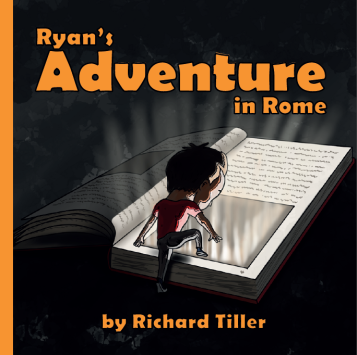 Cover art for Ryan's Adventure in Rome - a historical fiction picture book adventure.