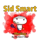 Sid Smart - Moving