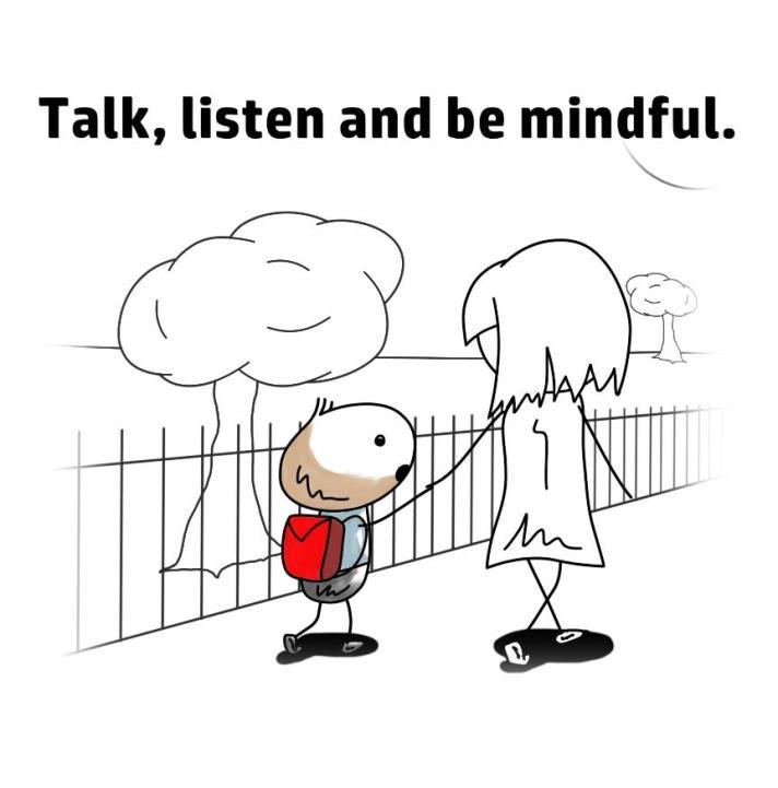 Talk, listen & be mindful